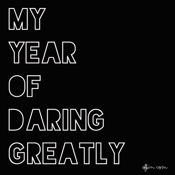 My year of daring greatly