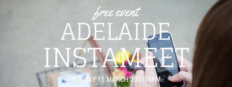 Adelaide Instagram Meetup 15 March 2015