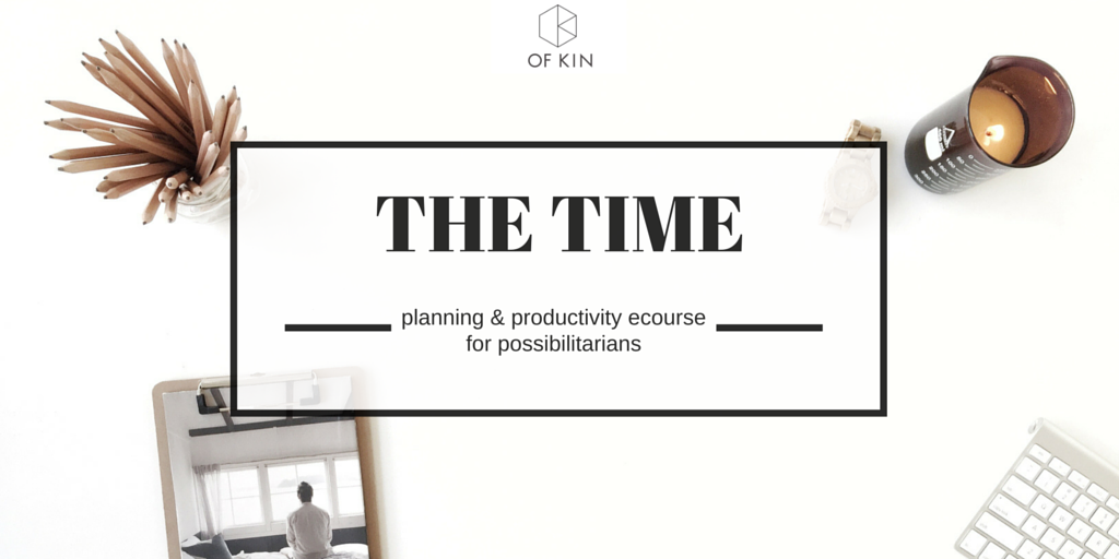 Time management productivity coaching ecourse The Time by Of Kin Kylie Lewis and Binny Langler