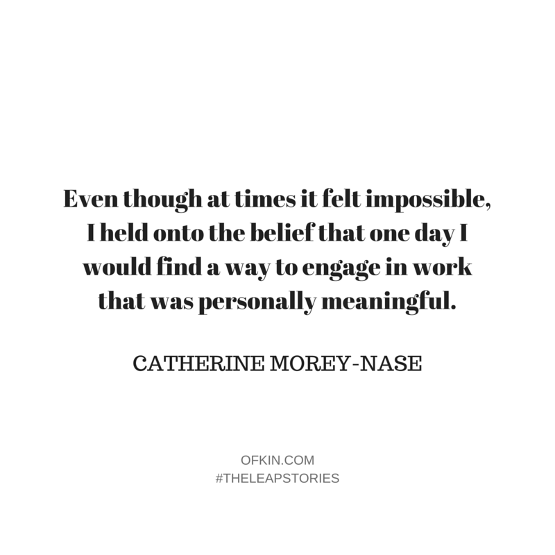 Catherine Morey-Nase Quote5