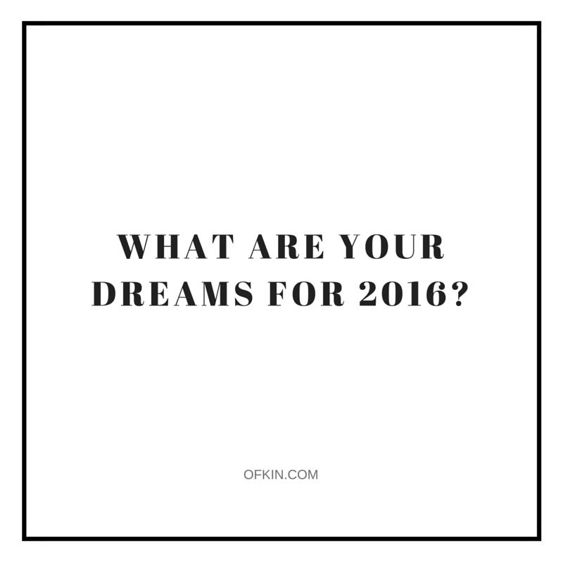 2016 Dreams Quote