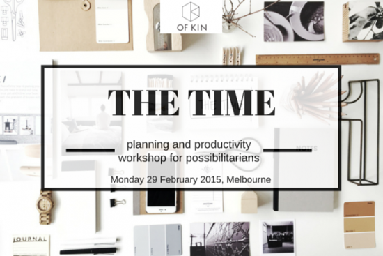 The Time productivity planning priorities workshop Melbourne February 2016