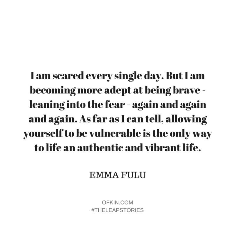 Emma Fulu Quote 11