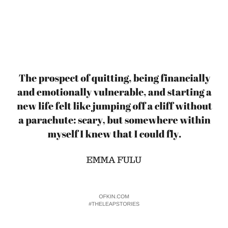 Emma Fulu Quote 13