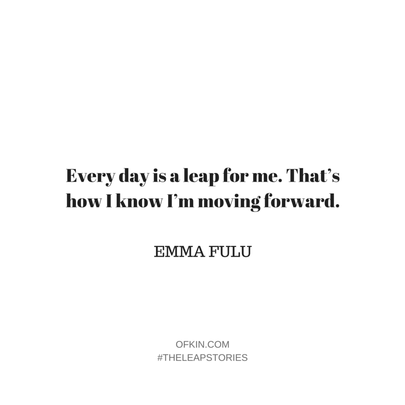 Emma Fulu Quote 14