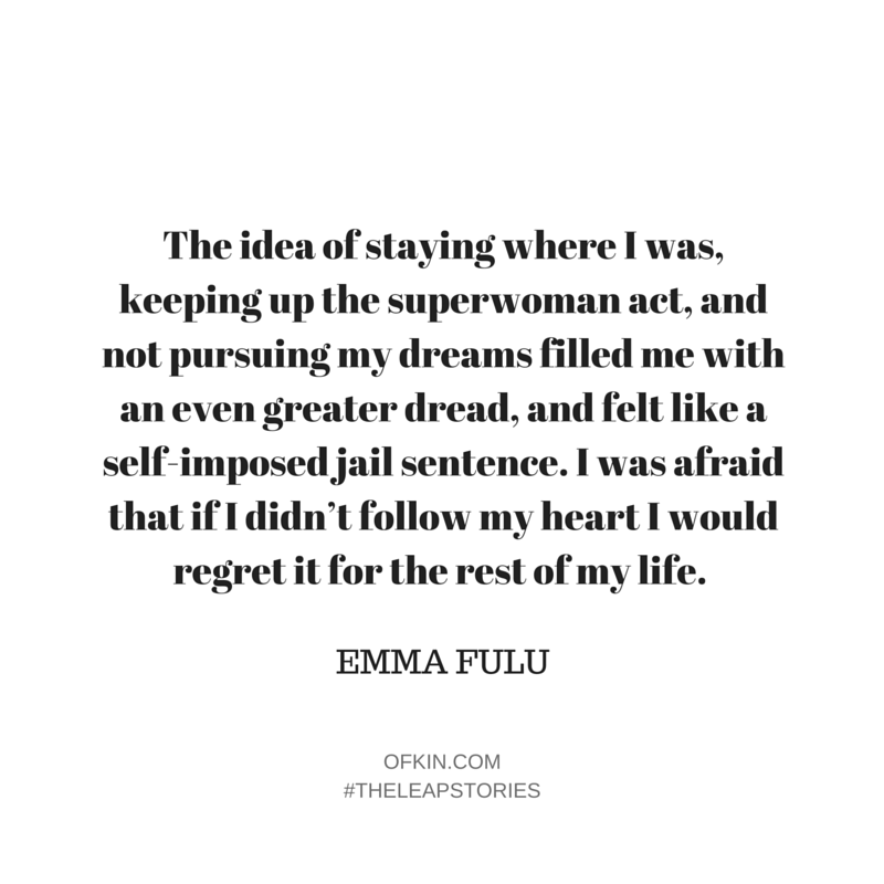 Emma Fulu Quote 5