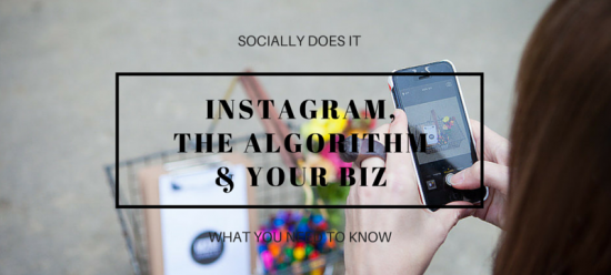 Changes to the instagram algorithm and your business