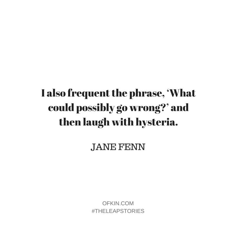 Jane Fenn Quote 7