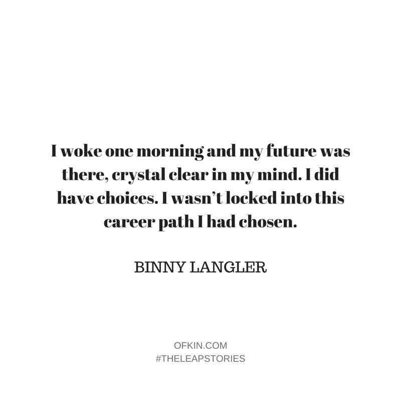 Binny Langler Quote 6