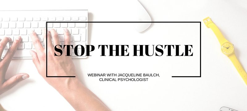Stop the Hustle webinar overcoming burn-out