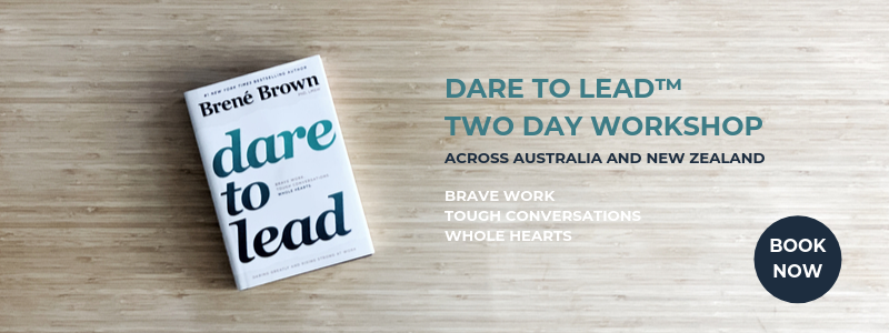 Dare to Lead workshops Sydney Melbourne Brisbane Perth Auckland