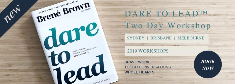 Dare to Lead workshops Sydney Melbourne Brisbane