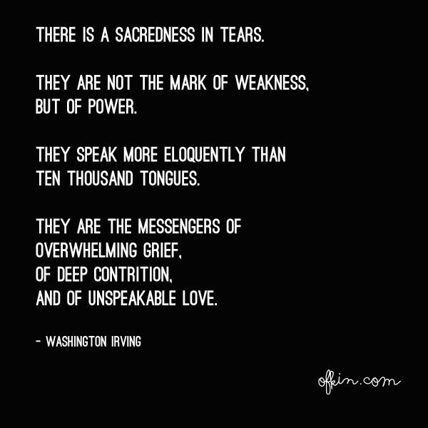 Sacredness In Tears quote by Washington Irving