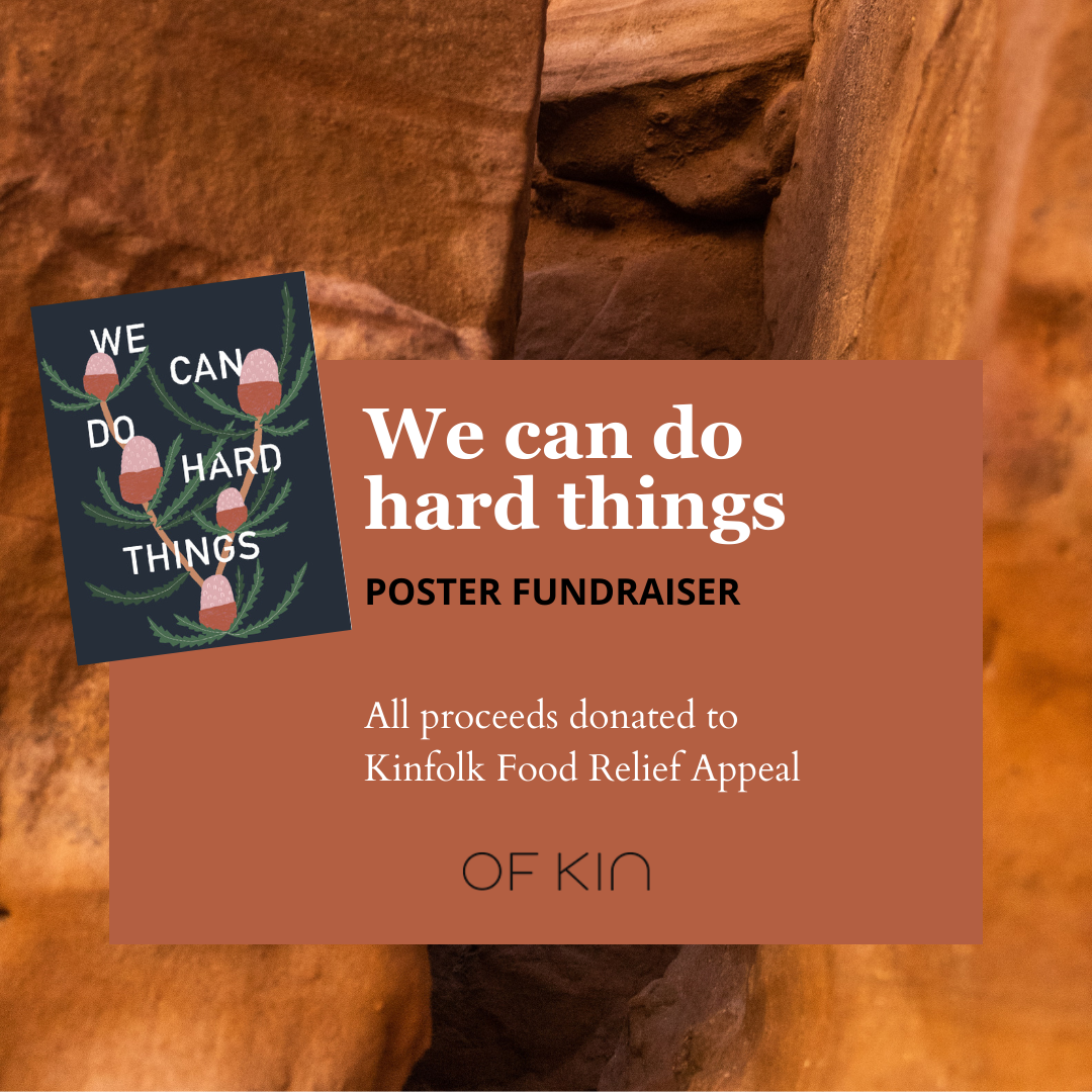 Of Kin We Can Do Hard Things Poster Fundraiser